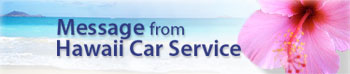 Message from Hawaii Car Service